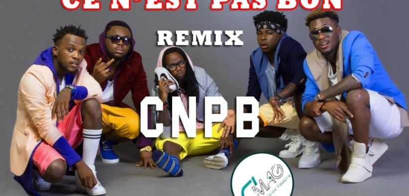 CNPB Remix-Kiff no beat ce n'est pas bon