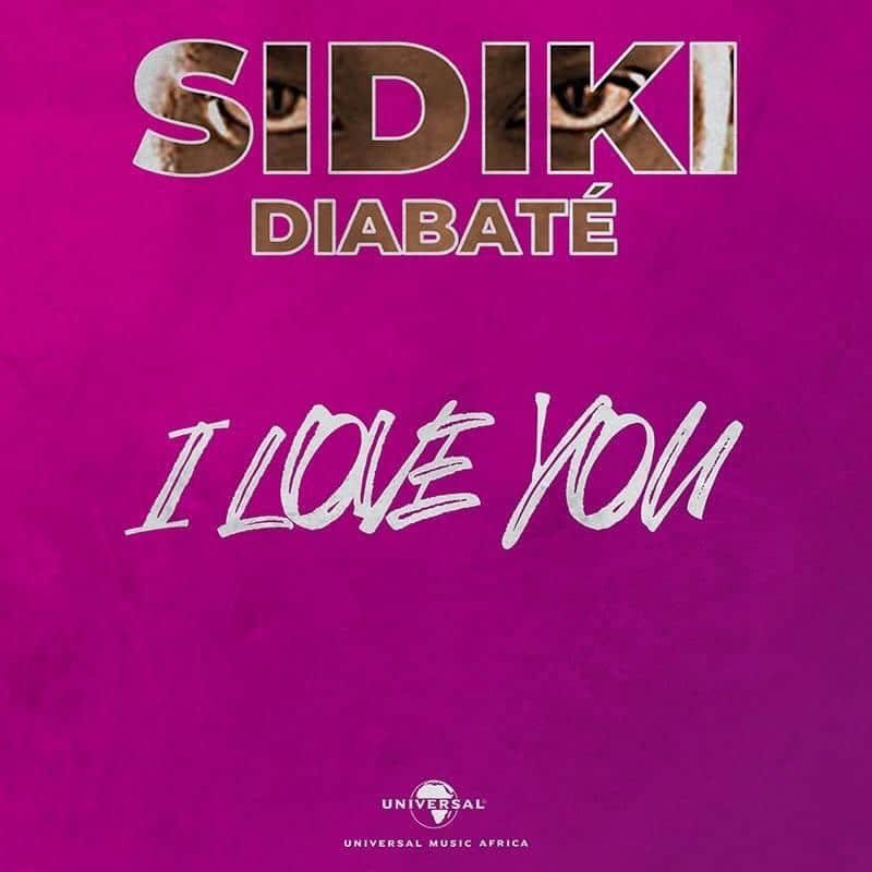 Photo de SIDIKI DIABATE – I LOVE YOU [CLIP]