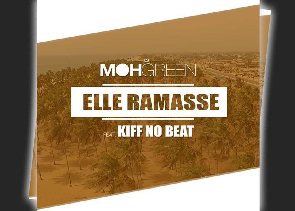 """Photo de KIFF NO BEAT INVITÉ PAR DJ MOH GREEN SUR LE TITRE """" ELLE RAMASSE """""""