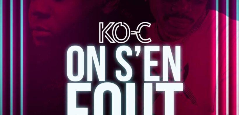 Ko-C On s'en fout