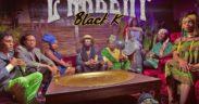 Black K c'est l'argent